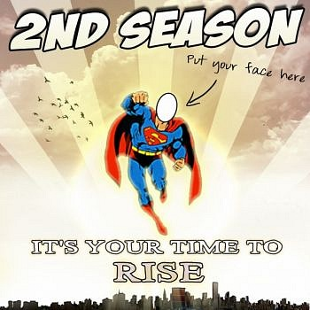 2nd Season - It's Your Time To Rise